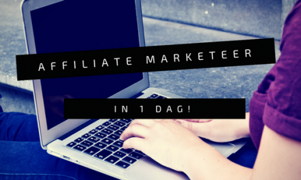 Word jij affiliate marketeer in 1 dag?